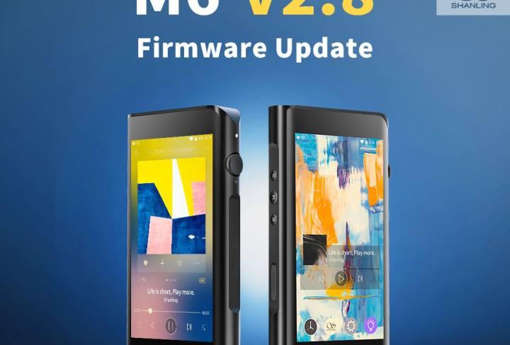 Shanling M6 Firmware V 2.8 update