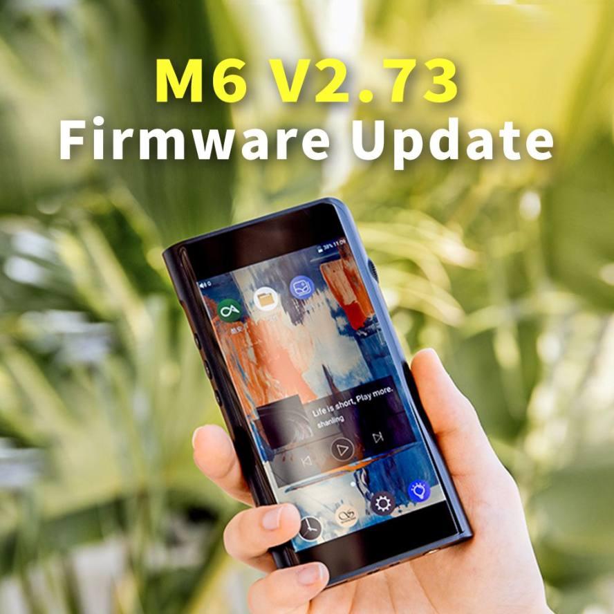Shanling M6 firmware update V2.73