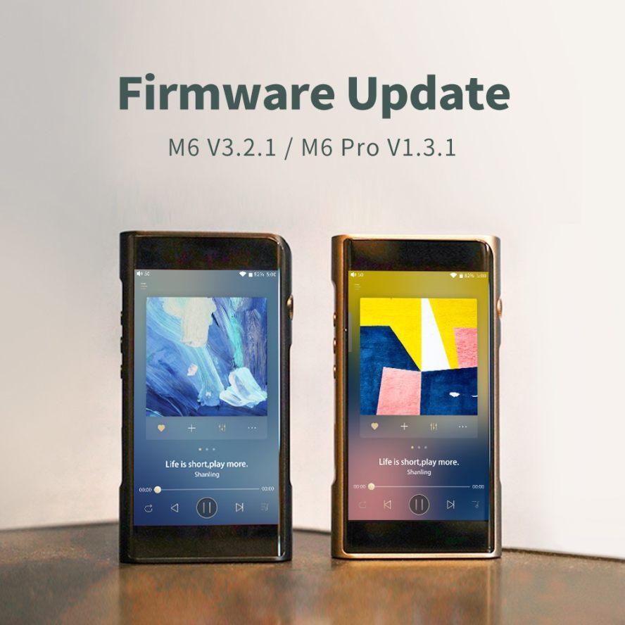 Shanling M6 & M6 Pro Firmware Update